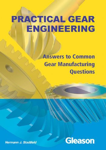 New edition of Practical Gear Engineering