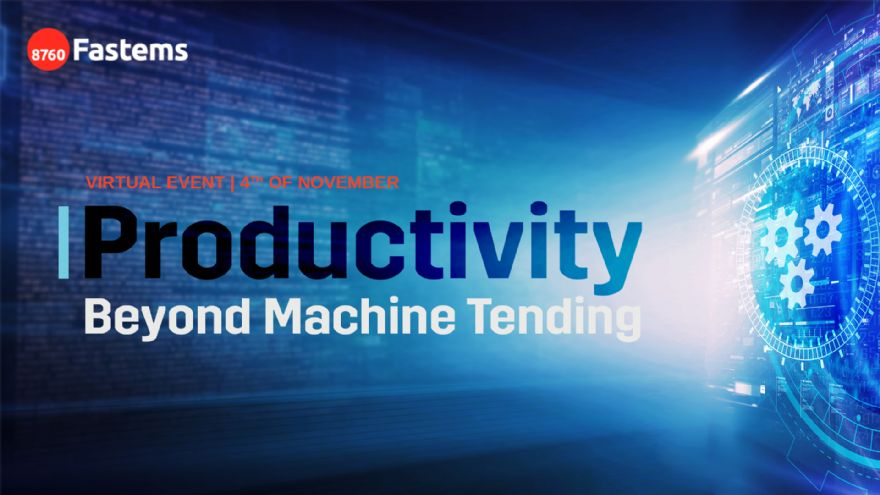 Productivity Beyond Machine Tending virtual event
